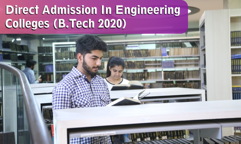 Direct Admission in Engineering Colleges (B.Tech) 2020