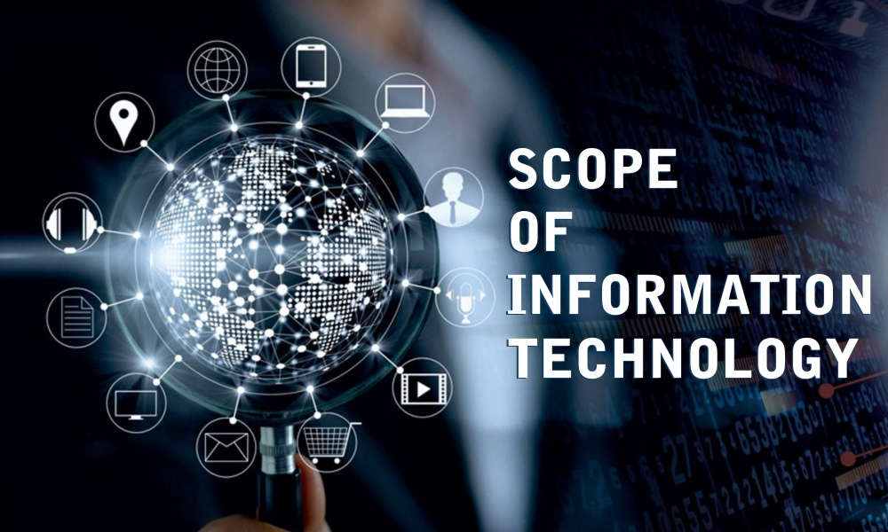 Scope of Information Technology