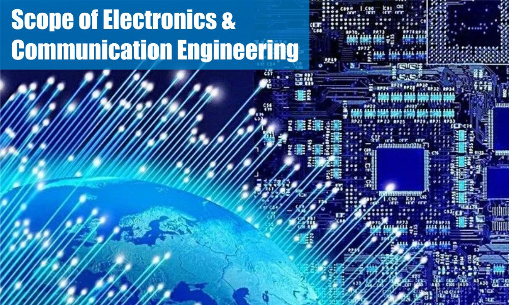 Scope of Electronics and Communication Engineering