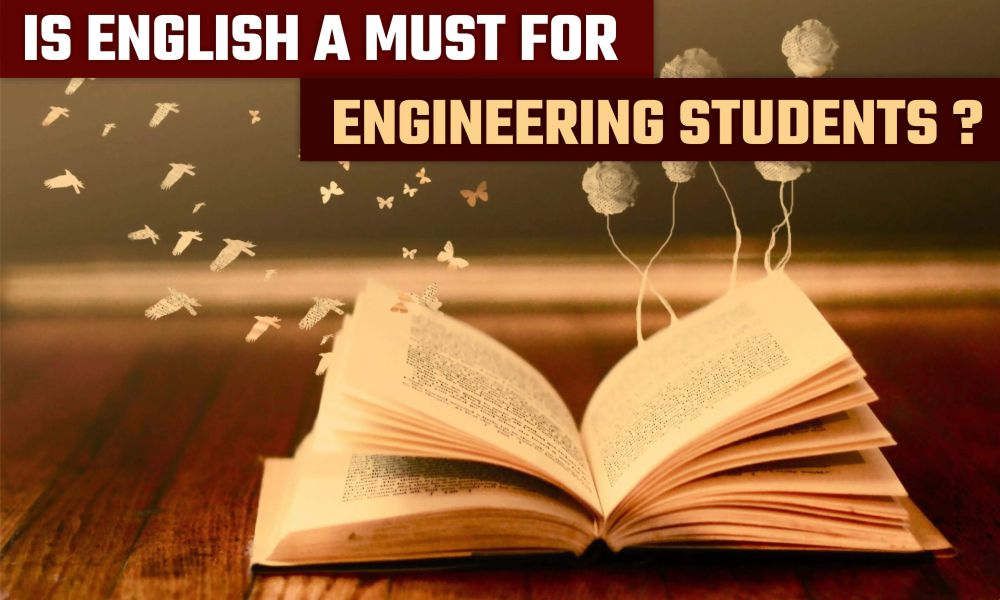 Is English a must for Engineering students???